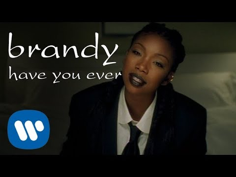 Download Brandy - Have You Ever (Official Video)