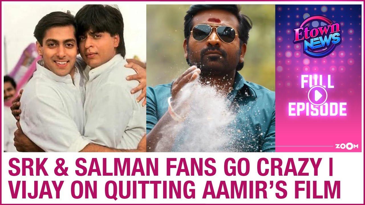 SRK & Salman's fans go crazy | Vijay Sethupathi reveals why he quit Laal Singh Chaddha | E-Town News