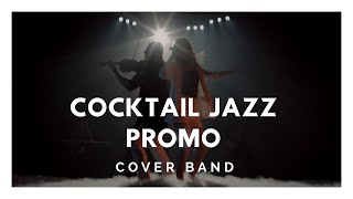 Кавер группа на свадьбу COCKTAIL JAZZ | Промо 2019| МОСКВА