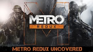 Metro Redux - Uncovered [UK]