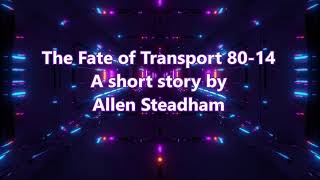 The Fate of Transport 80-14