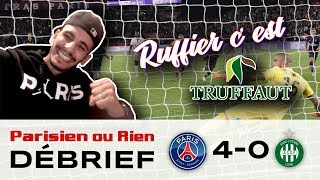 Debrief Sabri PSG Vs St Étienne 4-0