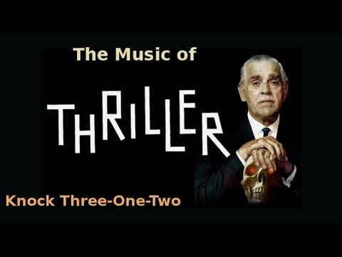 Thriller ~ Knock Three One Two 1960 music by Pete Rugolo