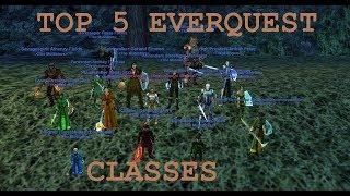Top 5 EverQuest Classes - EverQuest