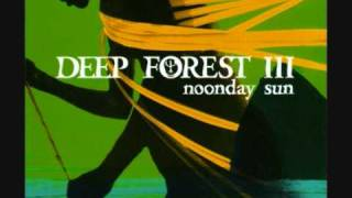 Deep Forest - Noonday Sun (Overland Instrumental)