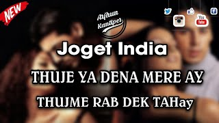 JOGET_INDIA_-_THUJE YA DENA MERE AYE_x_THUJME RAB DHIKTA HAY ( Remix Arjhun Kantiper )