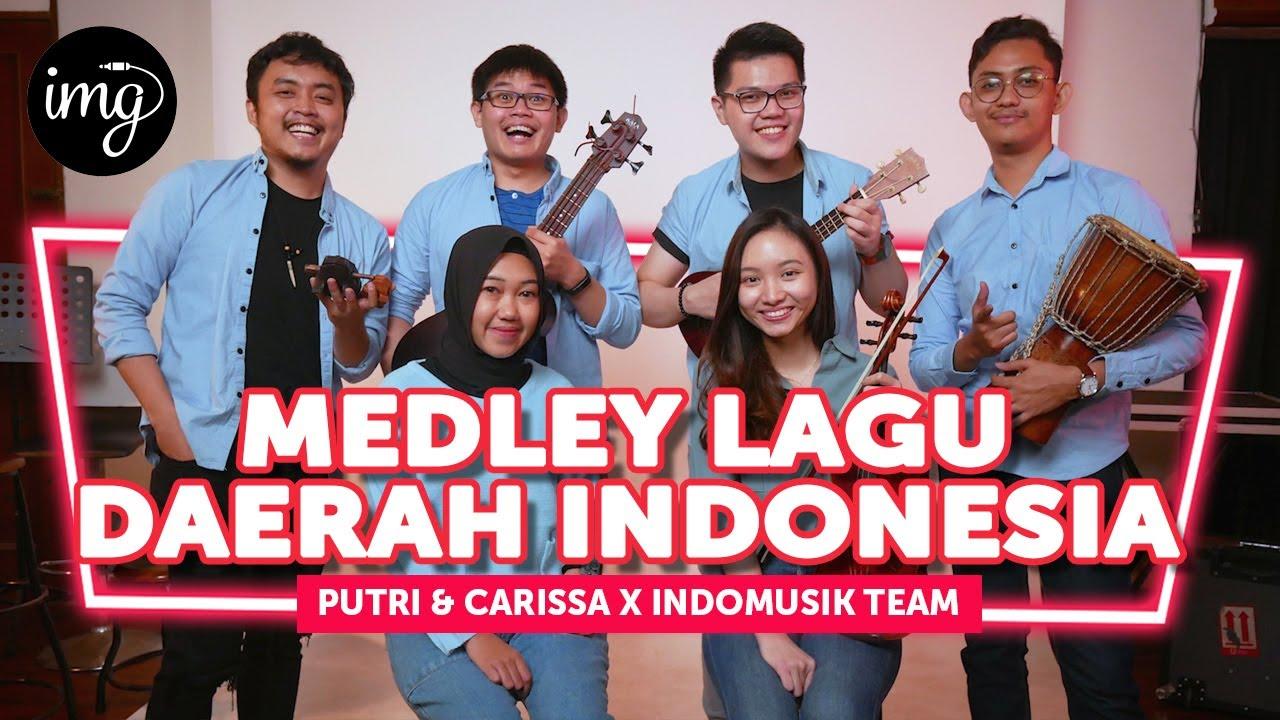 Medley Lagu Daerah Indonesia - Putri & Carissa Ft. IndomusikTeam #PETIK