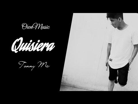 Quisiera - Tonny Mc [Video Letra] (OwnMusic)