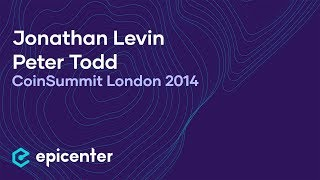 CoinSummit London - Jonathan Levin & Peter Todd