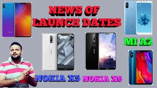 LAUNCH DATES OF NOKIA X6, MI A2, MI 8, NOKIA X5 || TECHNO VEXER