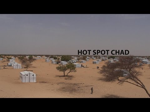 Hot Spot Chad: Life in a refugee camp for Boko Haram victims