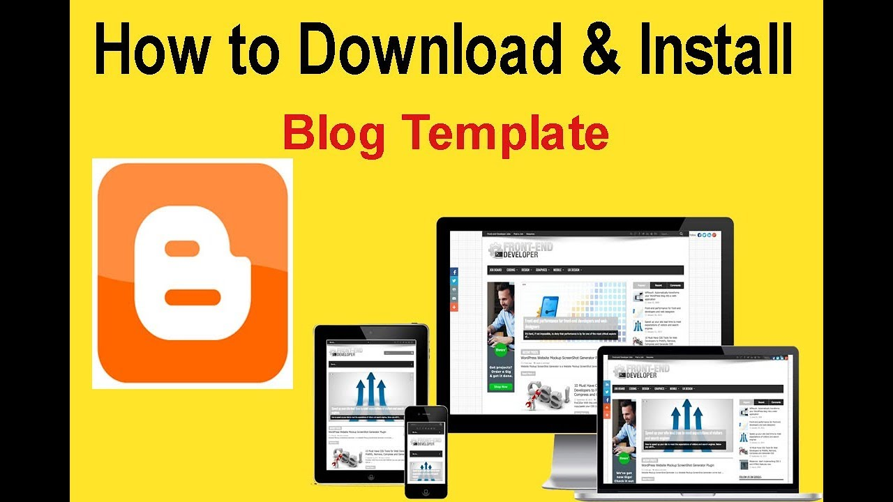 How To Download And Upload A Custom Template In Blogger Blog Youtube
