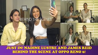 JUST IN! NADINE LUSTRE AND JAMES REID BEHIND THE SCENE AT OPPO RENO 6!