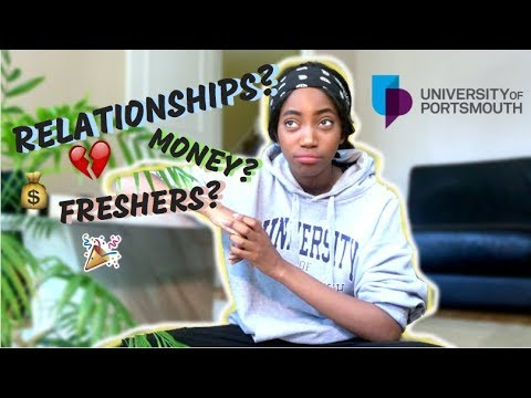 FIRST YEAR UNI ADVICE + EXPERIENCE   UNIVERSITY OF PORTSMOUTH