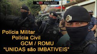 Mega Operação ROMU Polícia Civil e Polícia Militar no Guarujá # diretor Elias Junior