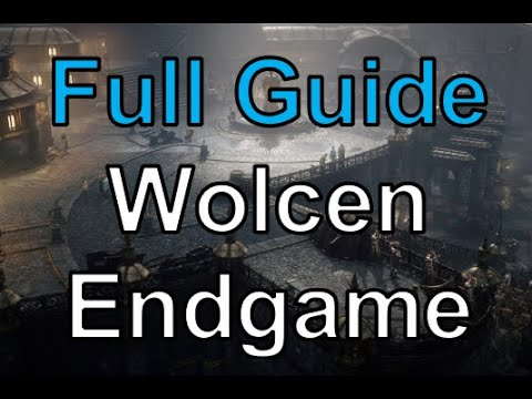 [Wolcen] Full Endgame