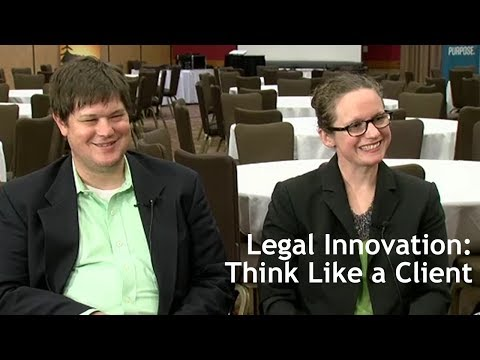Legal Innovation: Think Like a Client