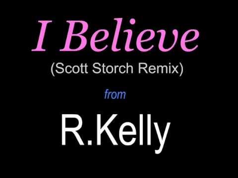 R.Kelly - I Believe (Scott Storch Remix)