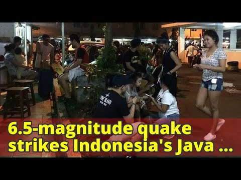 6.5-magnitude quake strikes Indonesia's Java island