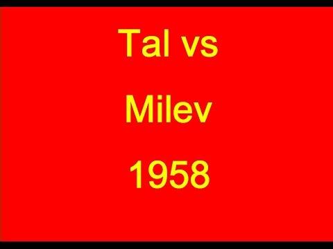 Mikhail Tal vs Zdravko Milev - 1958