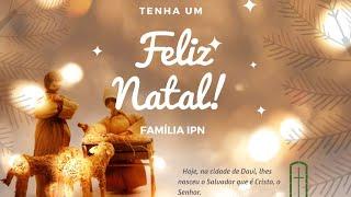 CULTO DE NATAL AO VIVO IPN | 18:00 hr | Rev. Marcos Torres