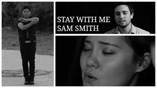 Stay With Me - cover by @chestersee (ft. @lanamckissack & @d_trix)