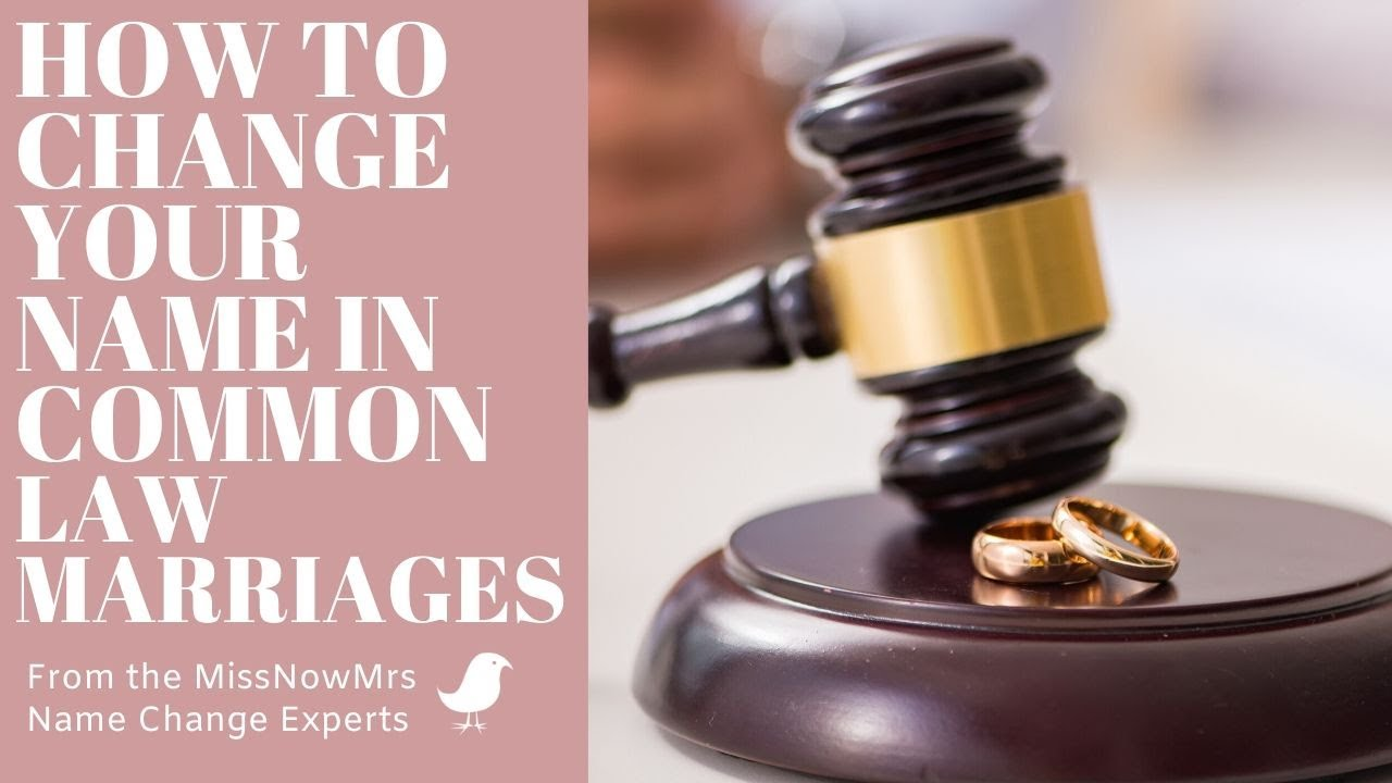 How to Change Your Name After Marriage in Common Law ...