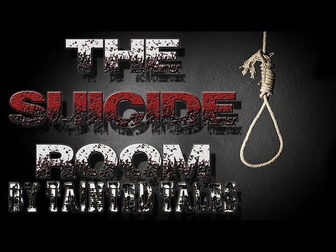 The Suicide Room by Tainted Tales | CreepyPasta