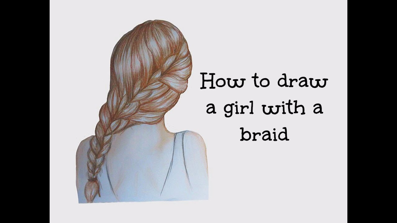 how to draw a girl with a braid hair youtube