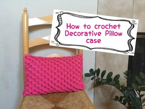 How to crochet decorative pillow case