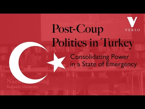 Post-coup Politics in Turkey: Consolidating Power in a State of Emergency