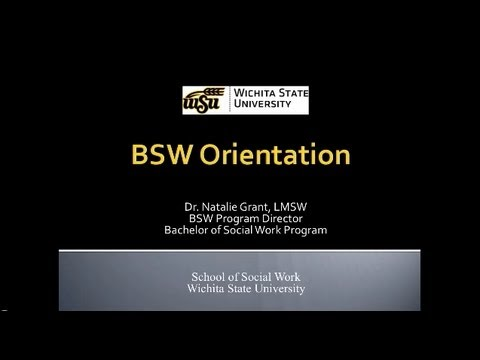 Wichita State University Bachelor of Social Work Orientation