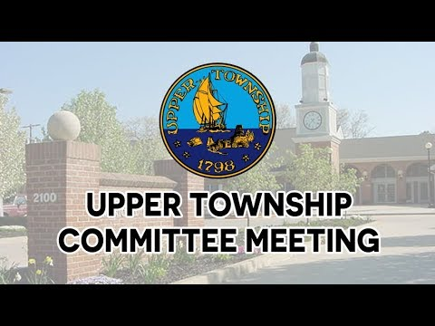 Upper Township Committee Meeting - 1/8/18