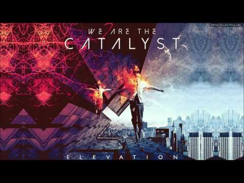 We Are The Catalyst - Askja