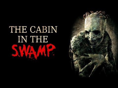 """A Cabin in the Swamp"" Creepypasta"
