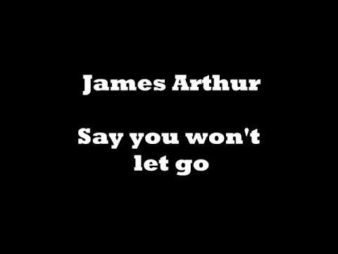 James Arthur- Say you won't let go (LYRICS)