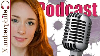 Crystal Balls and Coronavirus (with Hannah Fry) - Numberphile Podcast