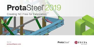 Creating NC Files for Fabrication in ProtaSteel