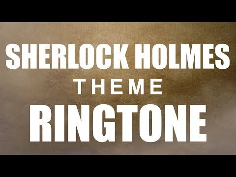 Sherlock Theme Ringtone and Alert