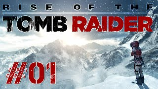 Rise of the Tomb Raider #1 - Siberia