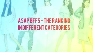 ASAP BFF5: Ranking in Different Categories 2017