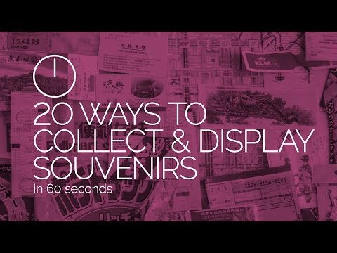 20 Ways to collect and display souvenirs