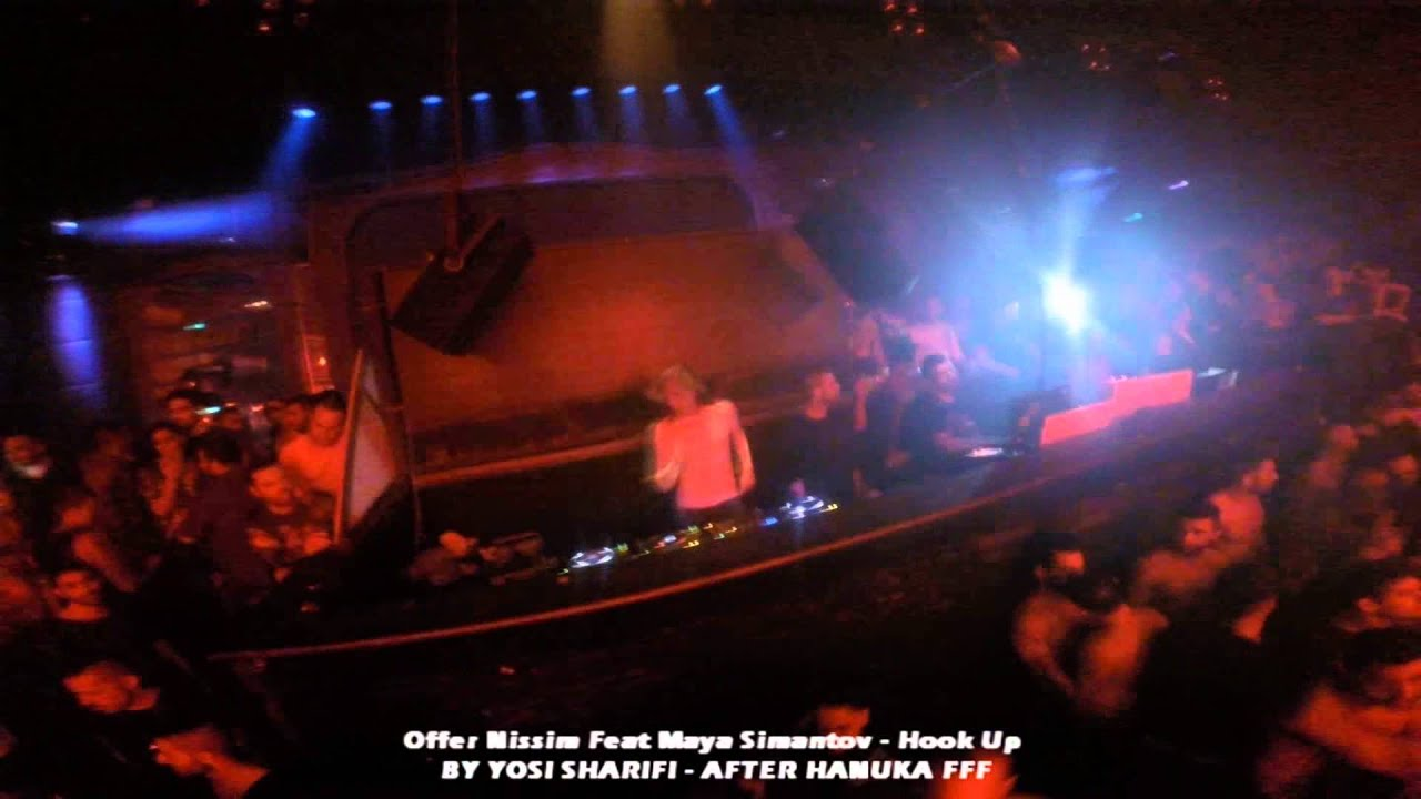 Hook Up - Offer Nissim Feat. Maya