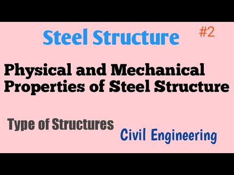 Physical and Mechanical properties of Steel Structure | Type of Structures | Structural steel #2