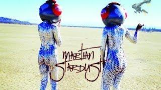 Martian Stardust - Kalm Kaoz - Official Video