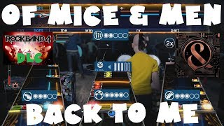 *NEW* Of Mice & Men - Back to Me - Rock Band 4 DLC Expert Full Band (October 18th, 2018)