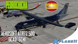 [X Plane 11]  ATR 72 500 AEROFUN  |  COMUNICACIONES IVAO PRINCIPIANTES  |  EN ESPAÑOL  |  GCXO-GCHI