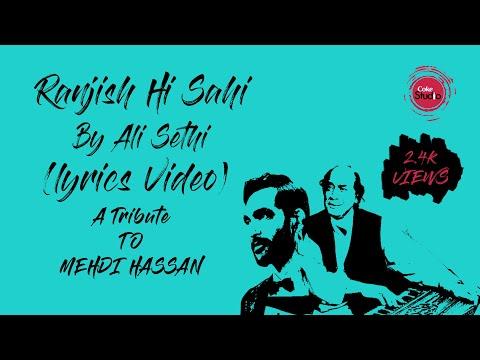 Ranjish Hi Sahi By Ali Sethi (lyrics Video)