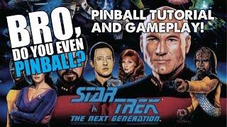 "Star Trek: The Next Generation pinball (Williams, 1993) 4/21/16 - ""Bro, do you even pinball?"""