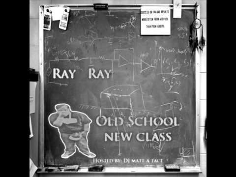 Ray Ray - So Old, It's New (Mixtape